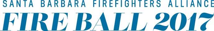 Santa Barbara Firefighters Alliance Fire Ball 2017